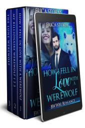 How I Fell In Love With A Werewolf (An Interracial Erotic BWWM Romance) Box Set: interracial african american erotic BWWM Box Set