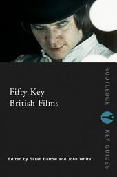 Fifty Key British Films