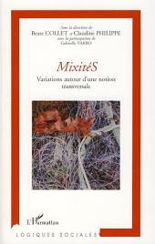 Mixités: Variations autour d'une notion transversale