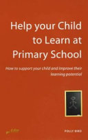 Help Your Child to Learn at Primary School
