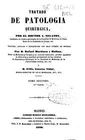 Tratado de patología quirúrgica: Volumen 2