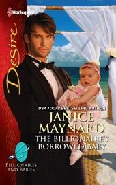 The Billionaire's Borrowed Baby: A Billionaire Romance