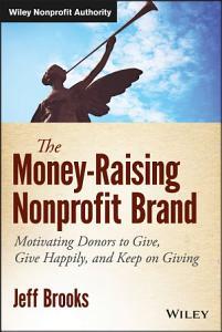 The Money Raising Nonprofit Brand Book