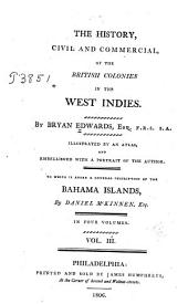 The History, Civil and Commercial, of the British Colonies in the West Indies: Volume 3
