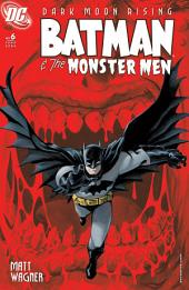 Batman & the Monster Men (2005-) #6