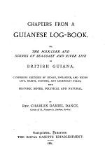 Chapters from a Guianese Log-book
