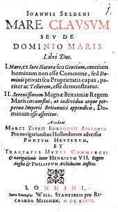 Mare clausum, seu de dominio maris libri II