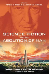 Science Fiction and The Abolition of Man Book