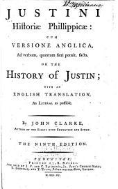 Justini Historiae Philippicae, cum versione Anglica ... or, The history of Justin