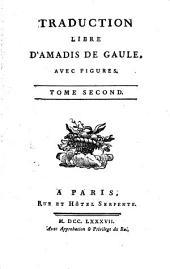 Œuvres choisies du comte de Tressan, avec figures: Traduction libre d'Amadis de Gaule, t. 1-2