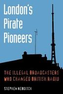 London's Pirate Pioneers