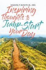 Inspiring Thoughts to Jump Start Your Day