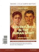 Adventures in the Human Spirit  Books a la Carte Edition