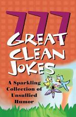 777 Great Clean Jokes