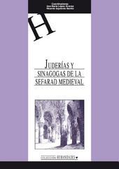 Juderías y sinagogas de la Sefarad Medieval