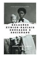 Rela    es   tnico Raciais Educa    o E Sociedade PDF