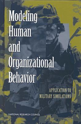 Modeling Human and Organizational Behavior
