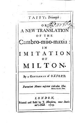 Taffy s Triumph  Or  a New Translation of the Cambro muo maxia PDF