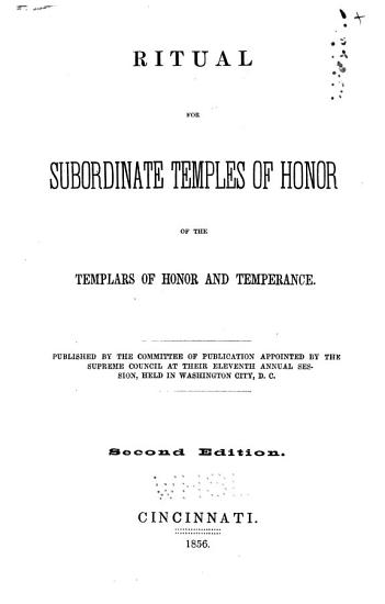 Ritual for Subordinate Temples of Honor of the Templars of Honor and Temperance PDF