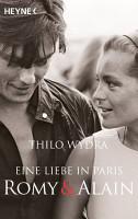 Eine Liebe in Paris     Romy und Alain PDF