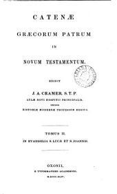 Catenæ Græcorum patrum in Novum Testamentum, ed. J.A. Cramer: Τόμος 2