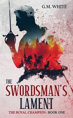The Swordsman's Lament