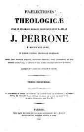 Praelectiones Theologicae quas in collegio romano Soc. Jesu habebat: Volume 2