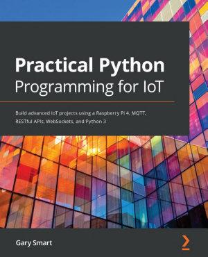 Practical Python Programming for IoT PDF