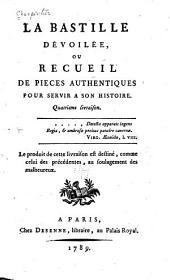 La Bastille dévoilée: livr. Notes historiques sur la Bastille