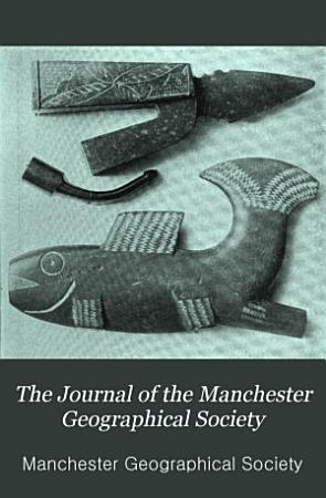 The Journal of the Manchester Geographical Society PDF