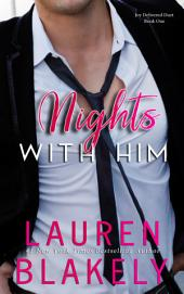 Nights With Him: (Seductive Nights: Michelle and Jack)