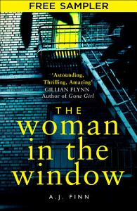 The Woman in the Window  Free Sampler  The most exciting debut thriller of the year Book