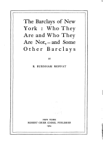 The Barclays of New York: who They are and who They are Not,-and Some Other Barclays