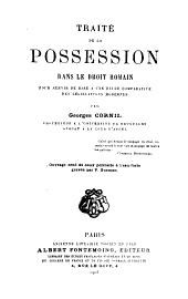 Traité de la possession dans le droit romain: pour servir de base à une étude comparative des législations modernes