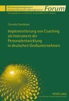 Implementierung von Coaching als Instrument der Personalentwicklung in deutschen Gro  unternehmen PDF