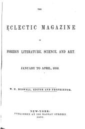 The Eclectic Magazine: Volume 25