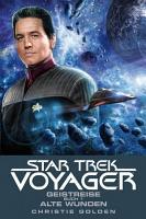 Star Trek   Voyager 3  Geistreise 1   Alte Wunden PDF
