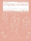 Strong Woman Coloring Book