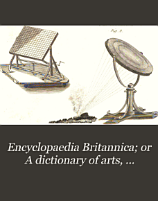 Encyclopaedia Britannica  Or A Dictionary of Arts  Sciences  and Miscellaneous Literature PDF