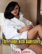 Erotica: Threesome With Babysitter