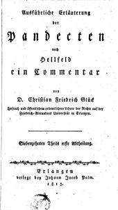Ausführliche Erläuterung der Pandecten nach Hellfeld: ein Commentar, Volume 17