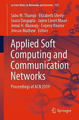 Applied Soft Computing and Communication Networks