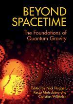 Beyond Spacetime