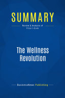 Summary: The Wellness Revolution