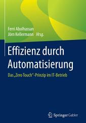 """Effizienz durch Automatisierung: Das """"Zero Touch""""-Prinzip im IT-Betrieb"""