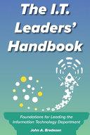 The I.T. Leaders' Handbook