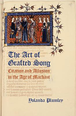The Art of Grafted Song
