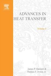 Advances in Heat Transfer: Volume 4