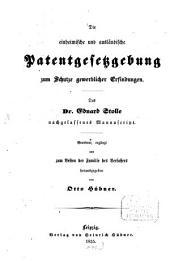 Die einheimische und auslandische Patentgesetzgebung zum Schutz gewerblicher Erfindungen