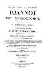 G... Īwánnou ... toû Hrusostómou ... tà eŭriskómena pánta, opera et studio B. de Montfaucon. Ed. Par. altera, emendata et aucta [by G.R.L. von Sinner].